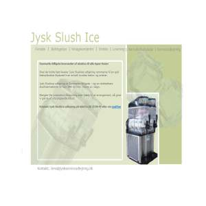 Jysk Slush Ice